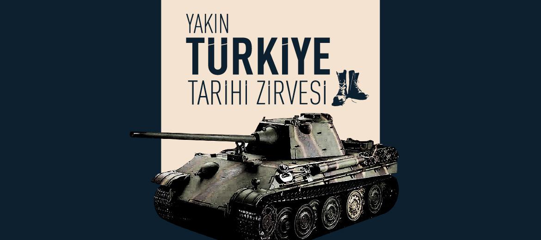 Yakın Türkiye Tarihi Zirvesi