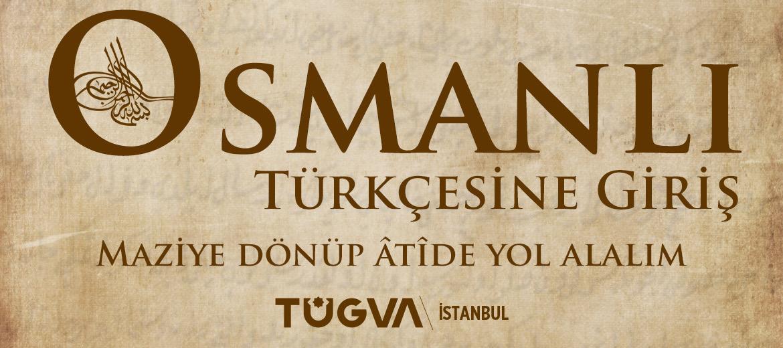Osmanlı Türkçesine Giriş