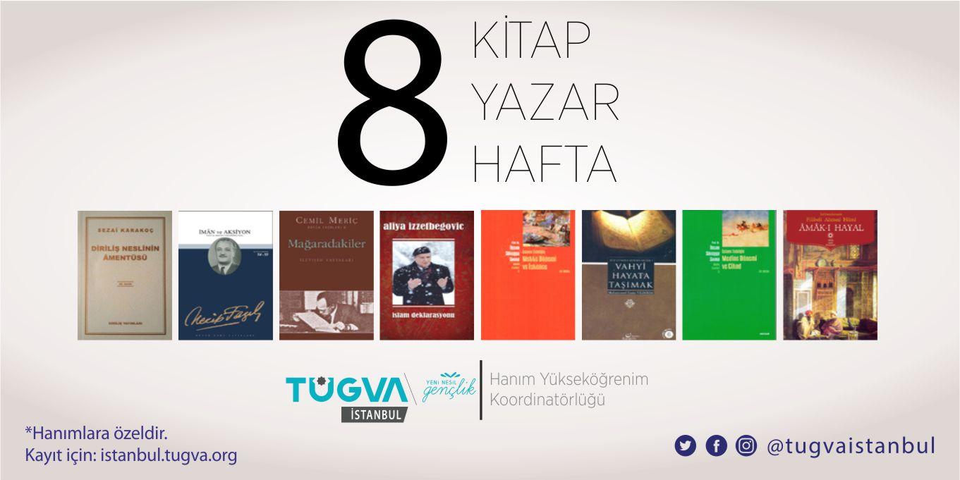 8 Hafta 8 Yazar 8 Kitap