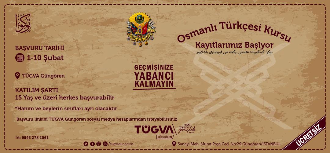TÜGVA GÜNGÖREN'DE OSMANLI TÜRKÇESİ KURSU BAŞLIYOR..