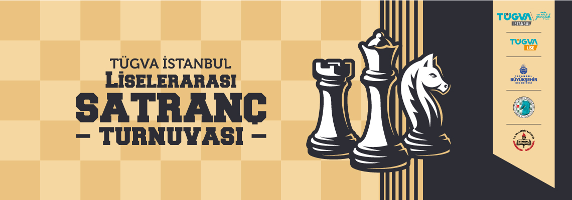 TÜGVA İstanbul Liselerarası Satranç Turnuvası