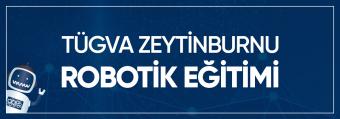 TÜGVA Zeytinburnu Robotik Eğitimi
