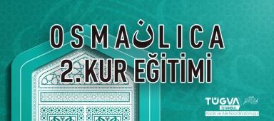 Osmanlıca 2. Kur Eğitimi