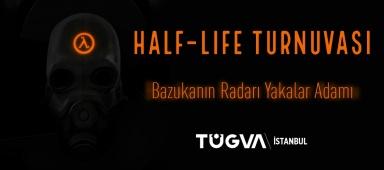 TÜGVA İstanbul Half-Life E-Spor Turnuvası