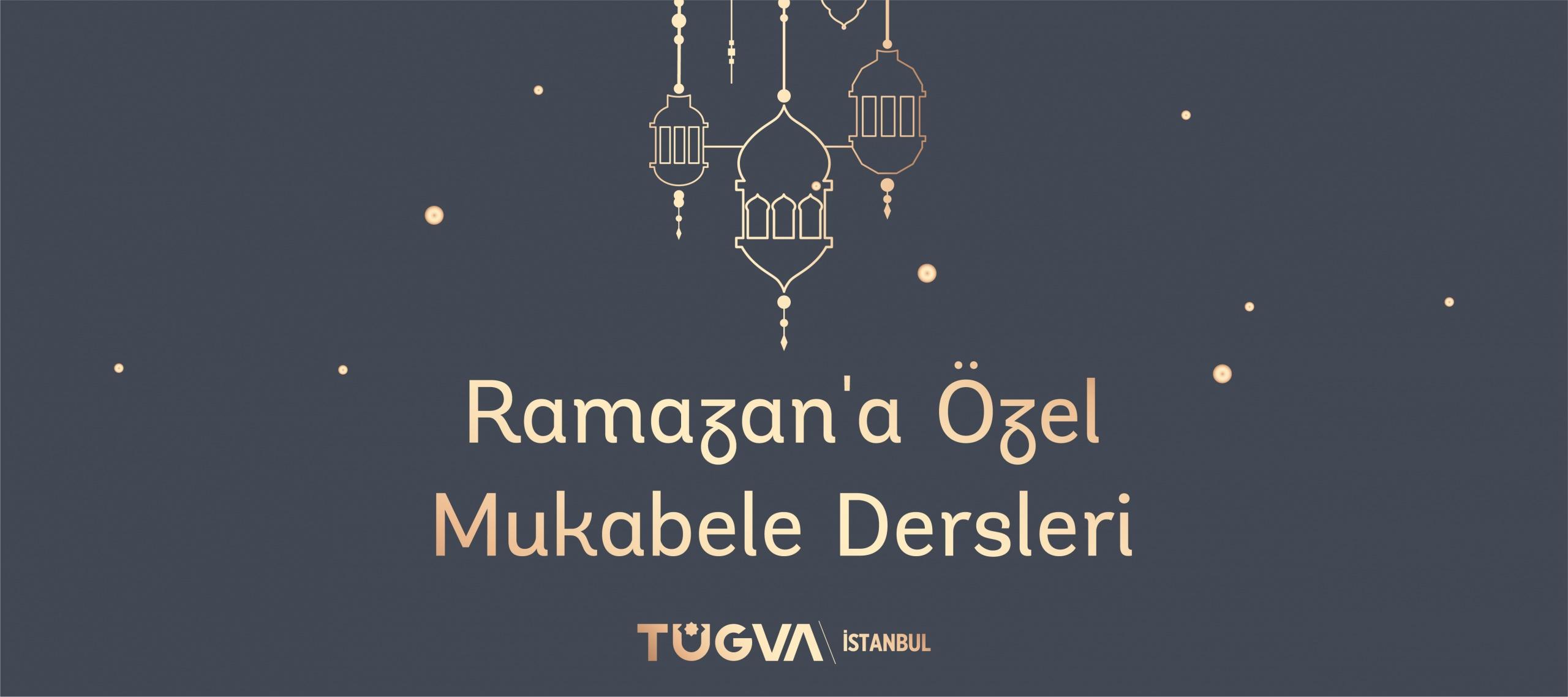 Ramazan'a Özel Mukabele Dersleri