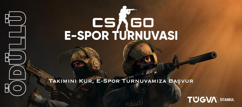 TÜGVA İstanbul CS:GO E-Spor Turnuvası
